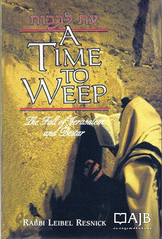 A Time to Weep: Fall of Jerusalem