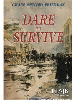 Dare to Survive, abridged