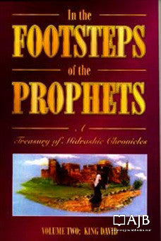 In the Footsteps of the Prophets vol. 2 | Rabbi Yisroel Yaakov Klapholtz | CIS