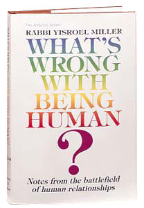 What's Wrong With Being Human?