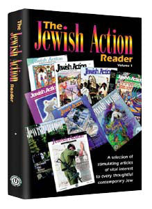 The Jewish Action Reader - I