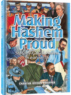 Making Hashem Proud