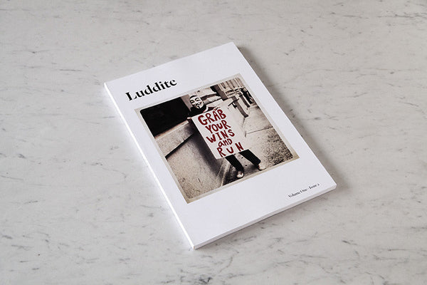 Luddite/Volume One—Issue 2