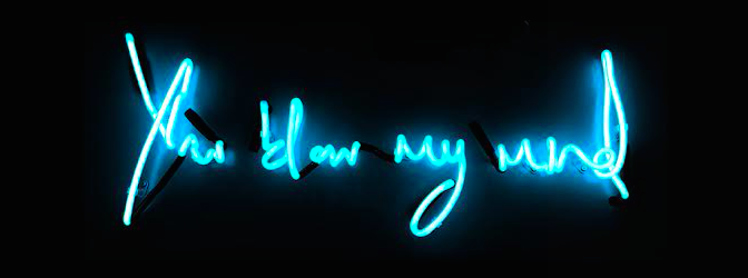 You Blow My Mind (Blue Neon) by Lauren Baker