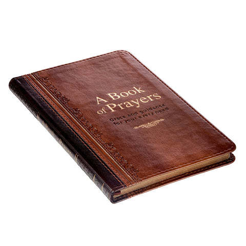 A Book of Prayers, Grace and Guidance for Your Every Need - Luxleather Cover - GB138 Christian Art Gifts