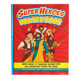 Super Heroes Prayer Book - Embossed Hardcover - KDS548 Christian Art Gifts