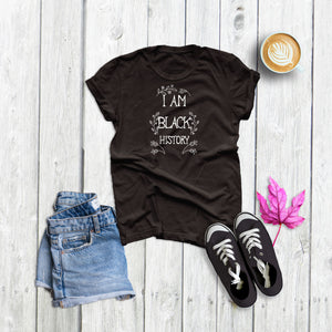 I Am Black History Womans T-Shirt
