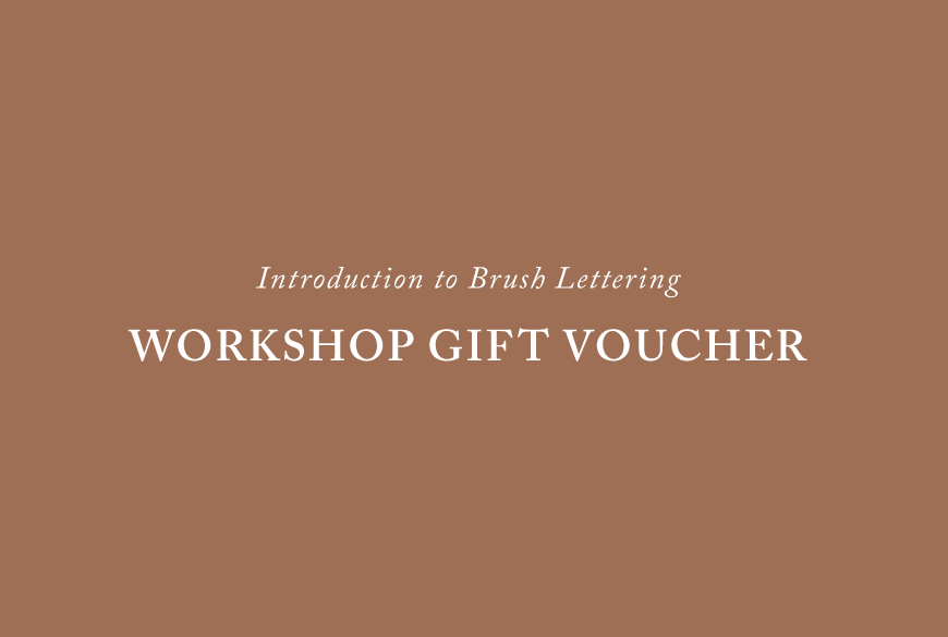 Workshop Gift Voucher (Brush Lettering)