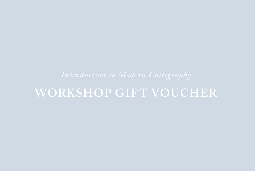 Workshop Gift Voucher (Modern Calligraphy)