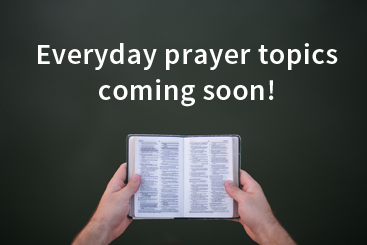 Everyday prayers coming soon!