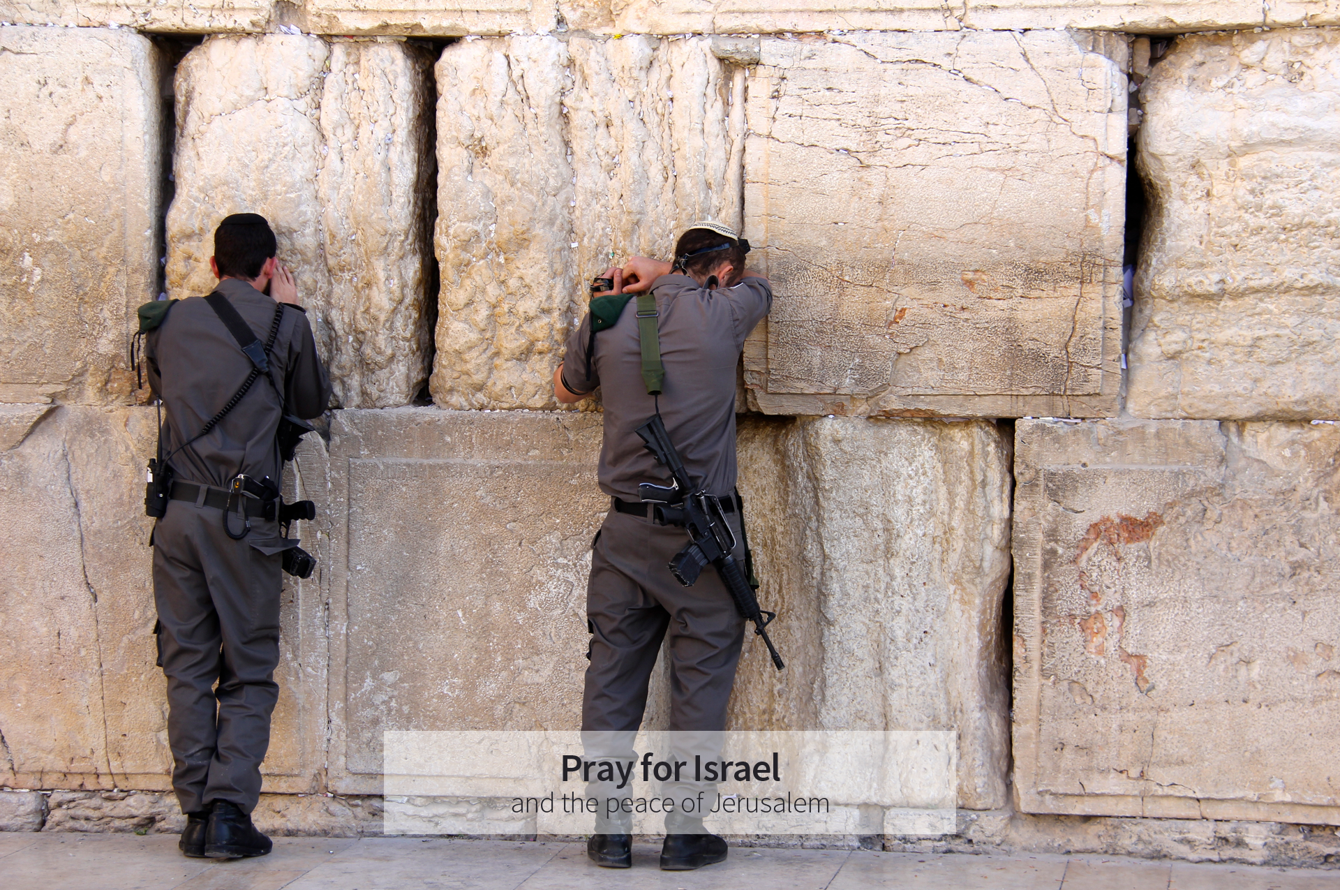 Israeli Soldiers at the Wailing Wall. Pray for Israel and the peace of Jerusalem.