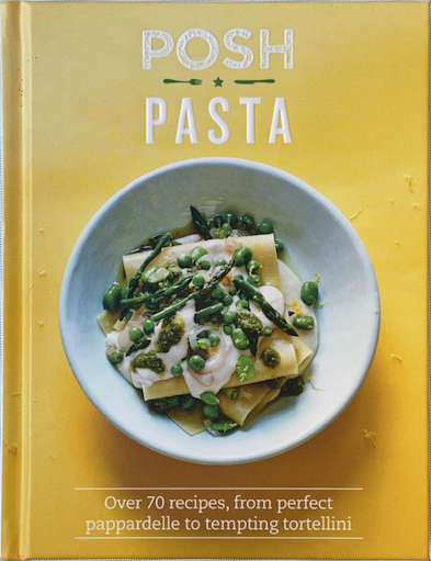 Posh Pasta Recipe Book
