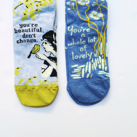 "Socks - ""You are beautiful, don't change"" OR ""You are a whole lot of lovely"""