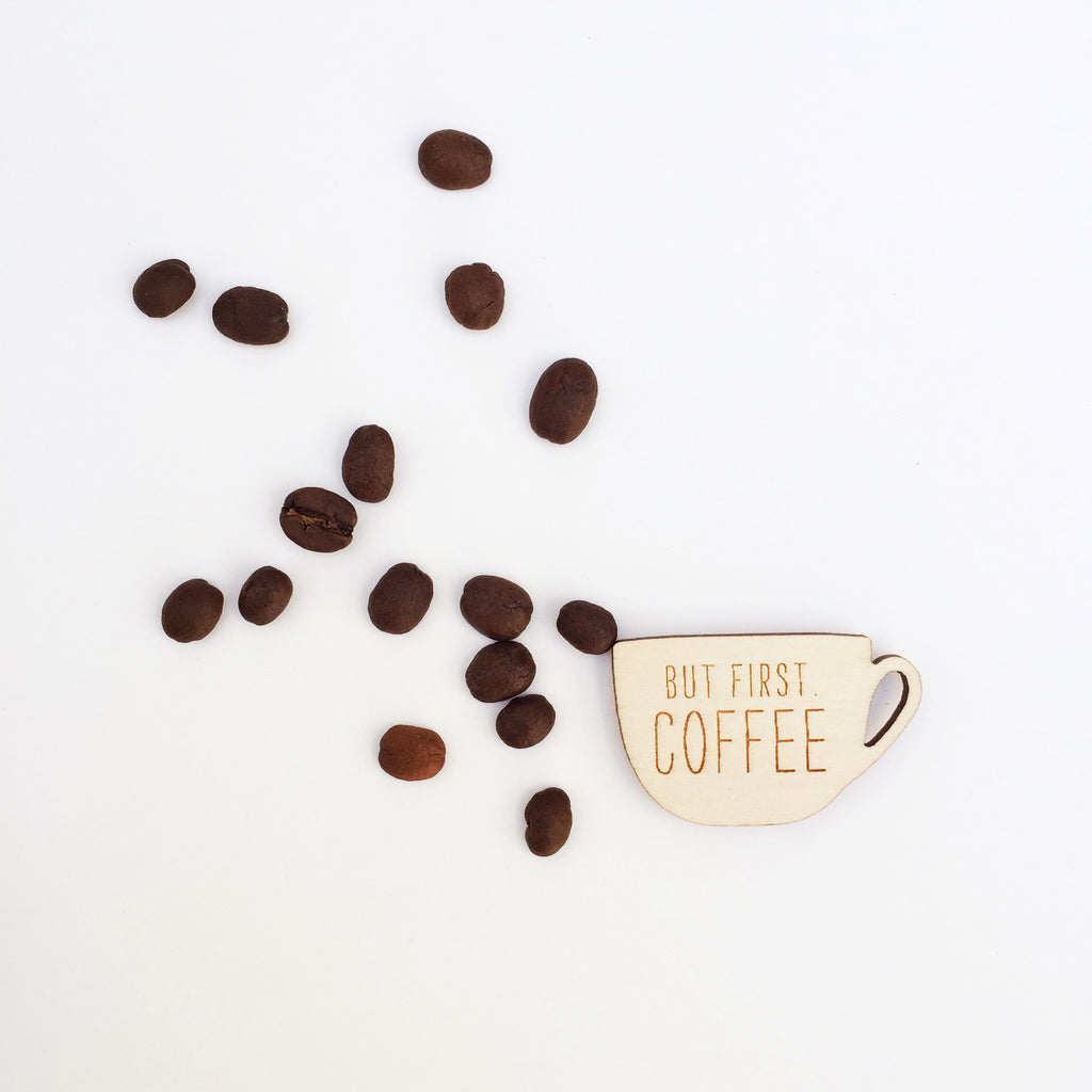 'But first coffee' birch plywood magnet