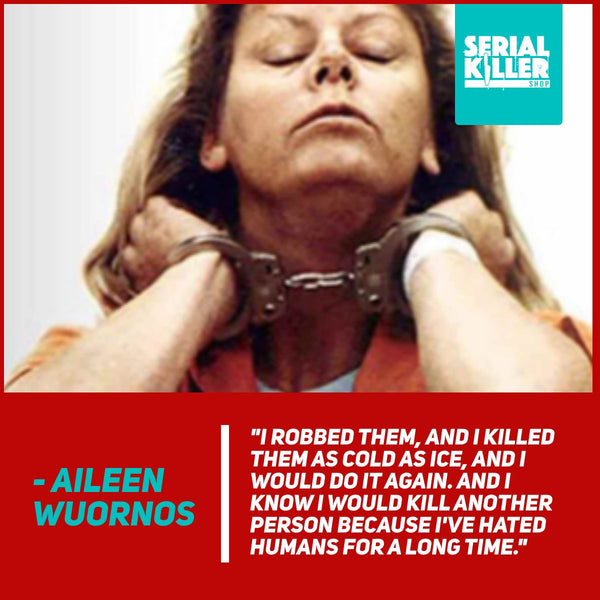 Aileen Wuornos Interview Quotes