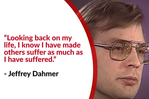 Jeffrey Dahmer Quote