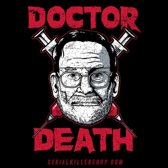Harold Shipman Doctor Death Shirt