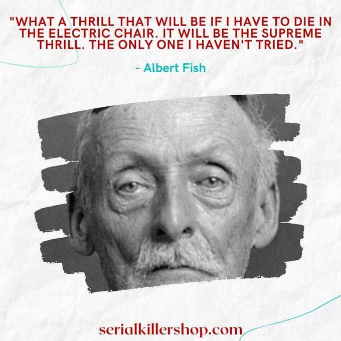 Albert Fish Quote