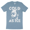 Cold as Ice Richard Kuklinski T-Shirt
