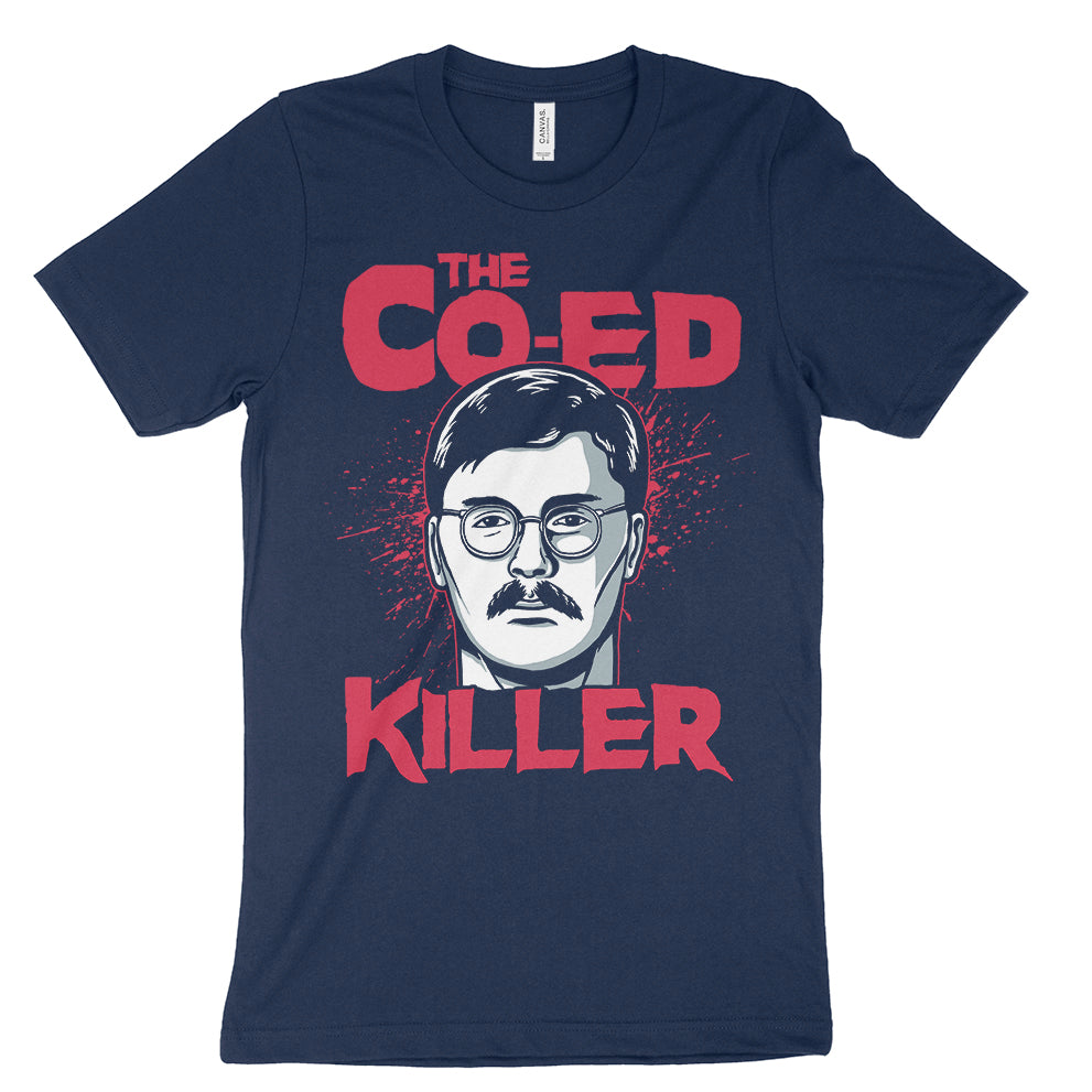 The co-ed killer ed kemper t-shirt