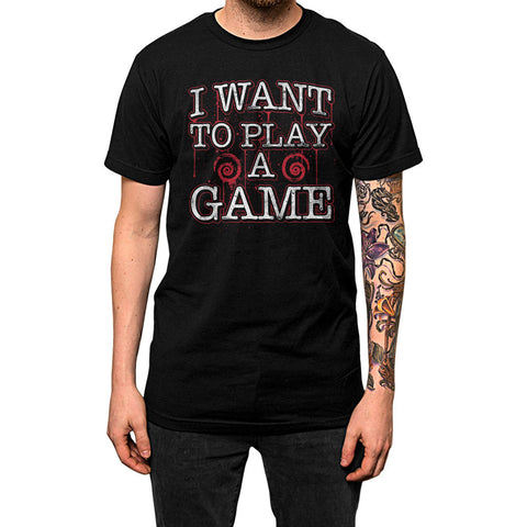 I Want To Play A Game Unisex Tee Black Model