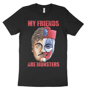 My Friends Are Monsters Podcast Shirt