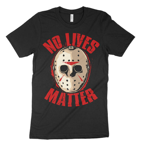 no lives matter shirt