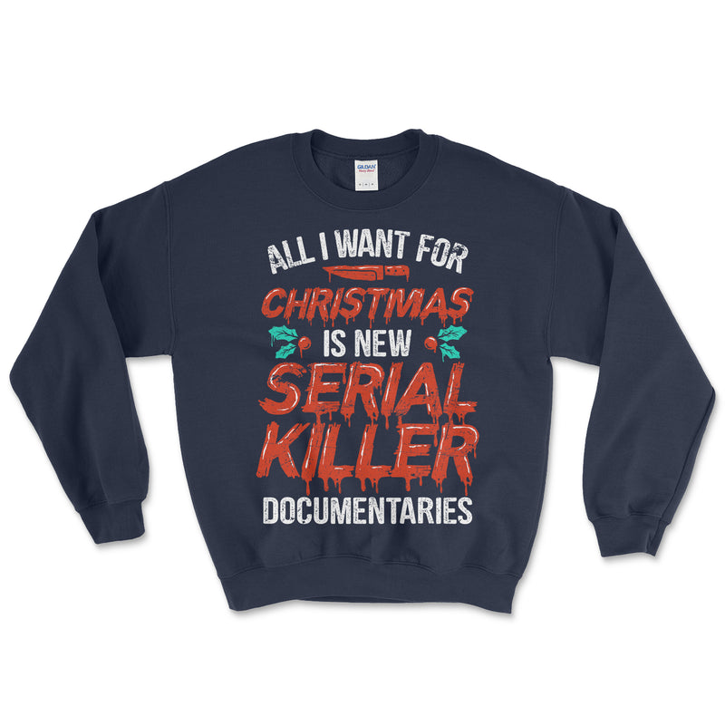 Serial Killer Documentaries Christmas Sweatshirt