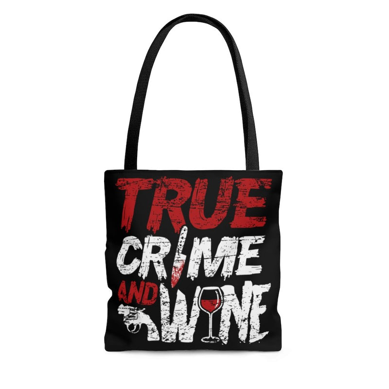 True Crime And Wine Tote Bag