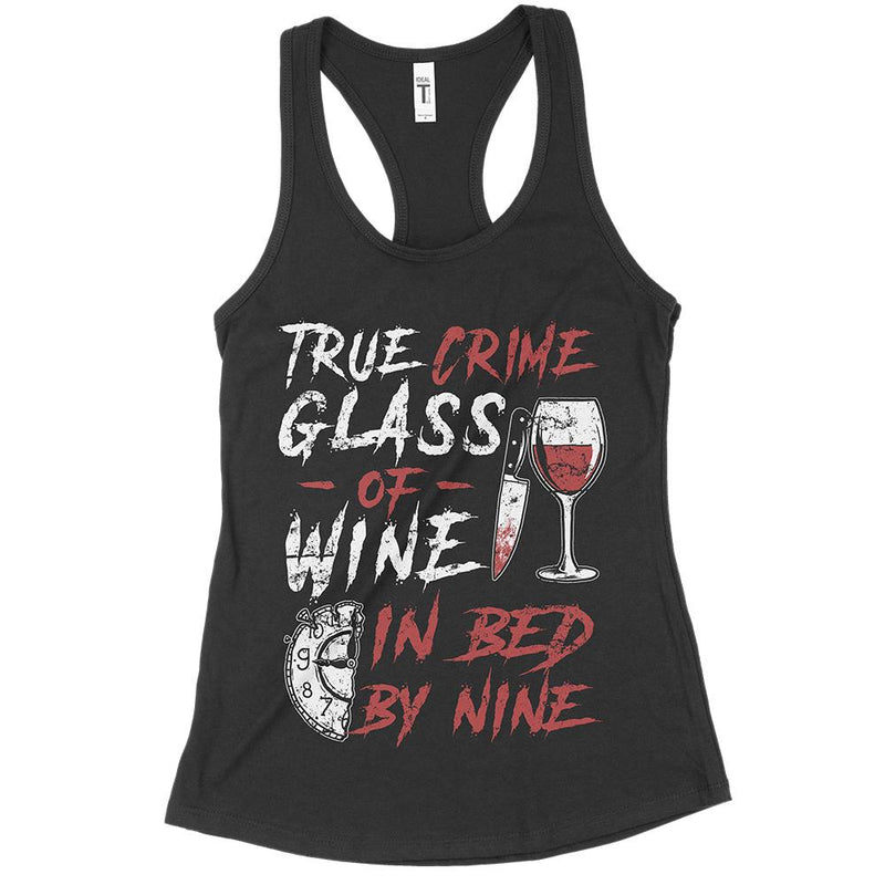 True Crime Wine In Bed By Nine
