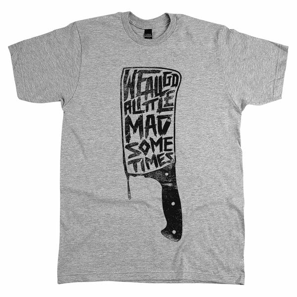 We All Go Mad Unisex Tee Athletic Grey