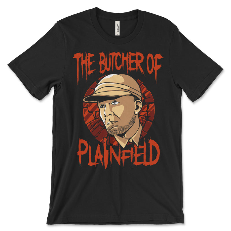 Butcher of Plainfield Ed Gein T Shirt