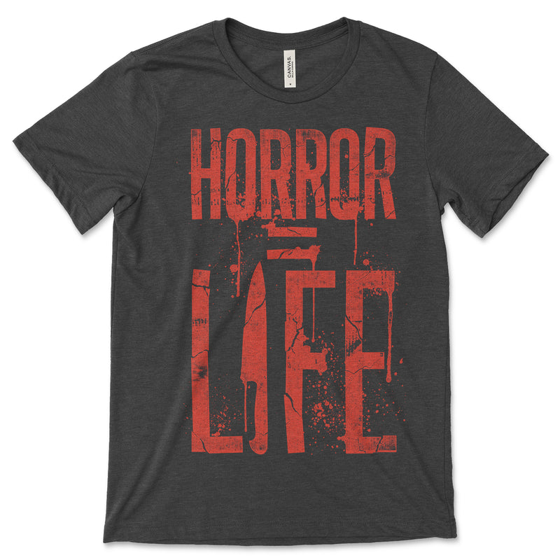 Horror Equals Life T Shirt