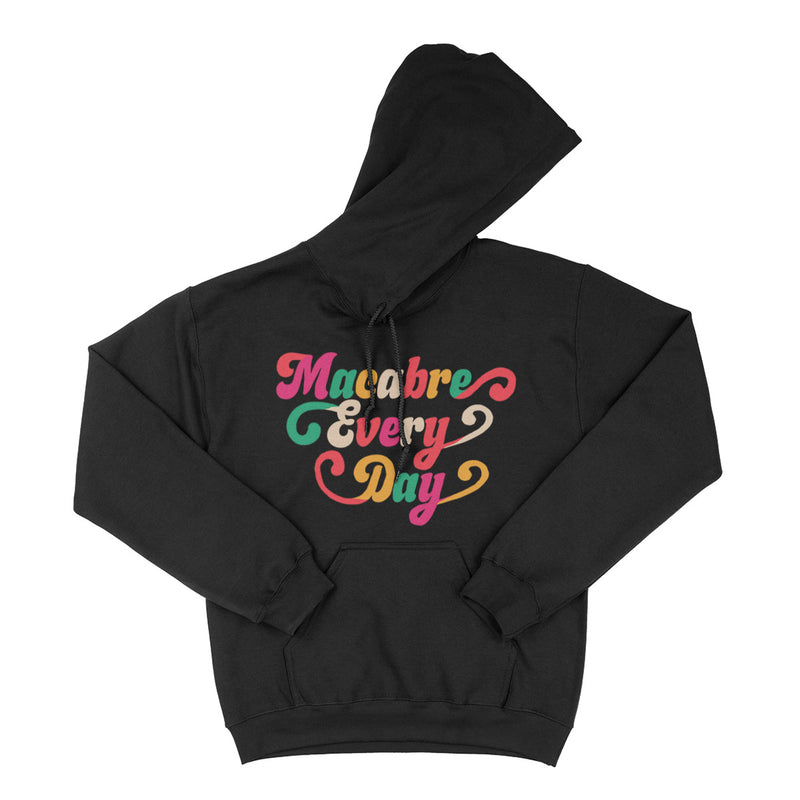 Macabre Every Day Hoodie