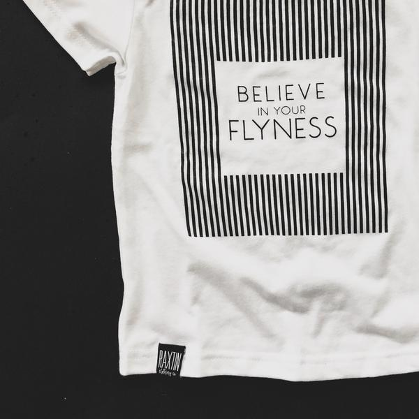 BELIEVE IN YOUR FLYNESS UNISEX KIDS T SHIRT | Raxtin Clothing Co - Love Sick Threads