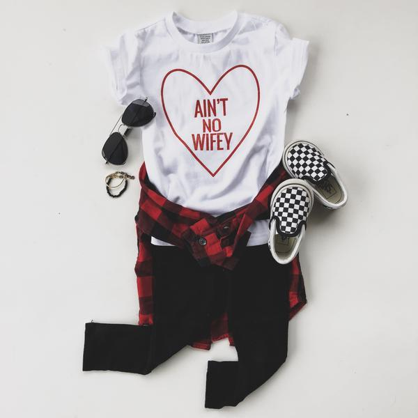 AINT NO WIFEY | Raxtin Clothing Co. - Love Sick Threads