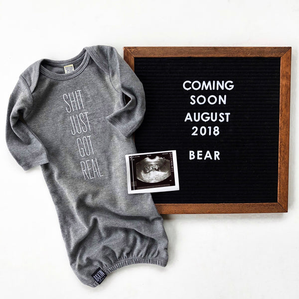 SHIT JUST GOT REAL (grey baby gown) | Raxtin Clothing Co - Love Sick Threads