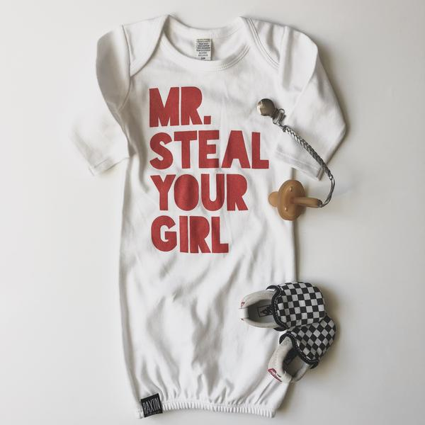 MR STEAL YOUR GIRL NEWBORN GOWN | Raxtin Clothing Co. - Love Sick Threads