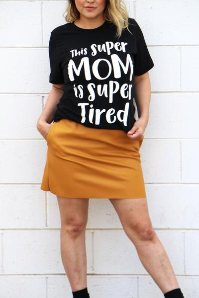 super mom super tired adult tee raxtin clothing co