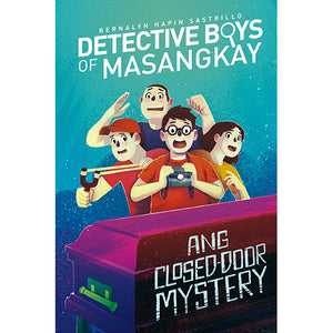 Detective Boys of Masangkay: Ang Closed-door Mystery