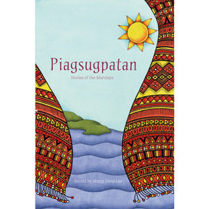 Piagsugpatan: Stories of the Mandaya