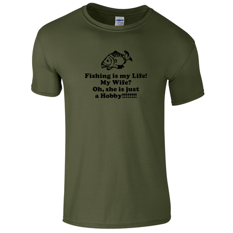 My wife is just a hobby Gone Fishing Men's T-shirt