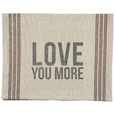 """Love You More"" Tea Towel - Gin Creek Kitchen"