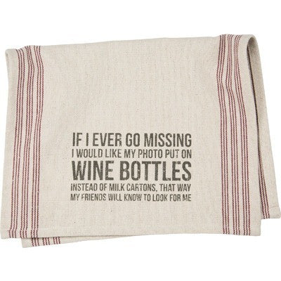"""If I Ever Go Missing"" Tea Towel - Gin Creek Kitchen"