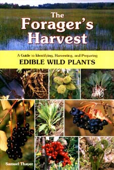 The Forager's Harvest: A Guide to Identifying, Harvesting, and Preparing Edible Wild Plants - Books & DVD's - Asheville Fungi