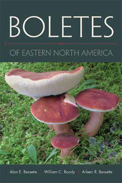 Boletes of Eastern North America - Books & DVD's - Asheville Fungi