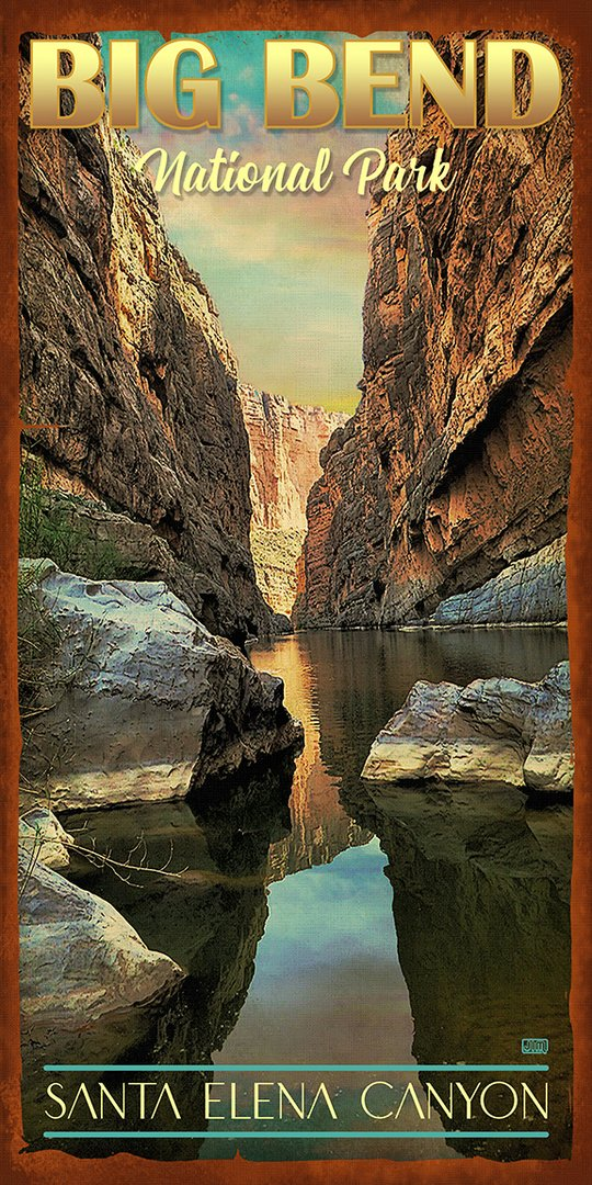 Big Bend Santa Elena Canyon - Texas Art Posters
