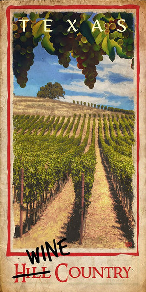 Texas Wine Country - Texas Art Posters