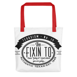 Fixin' To Tote bag