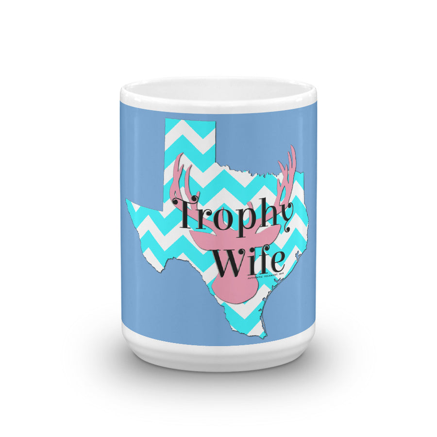 Texas Trophy Wife Mug